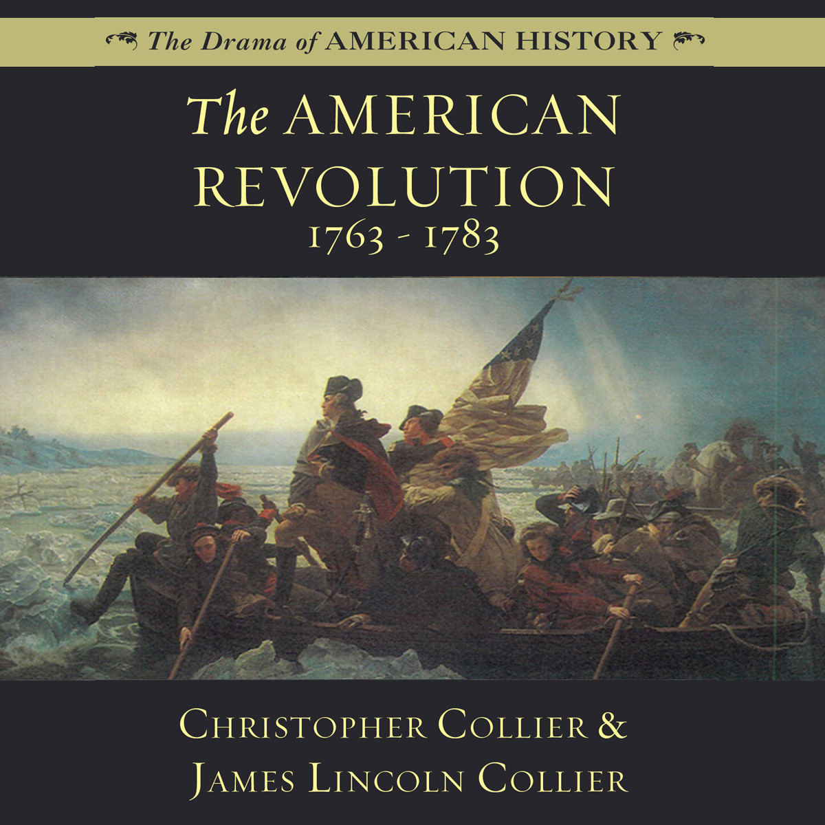 Printable The American Revolution: 1763–1783 Audiobook Cover Art