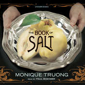 The Book of Salt Audiobook, by Monique Truong