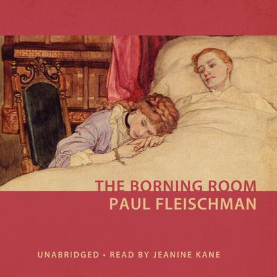 The Borning Room Audiobook, by Paul Fleischman