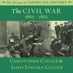 The Civil War Audiobook, by Christopher Collier, James Lincoln Collier