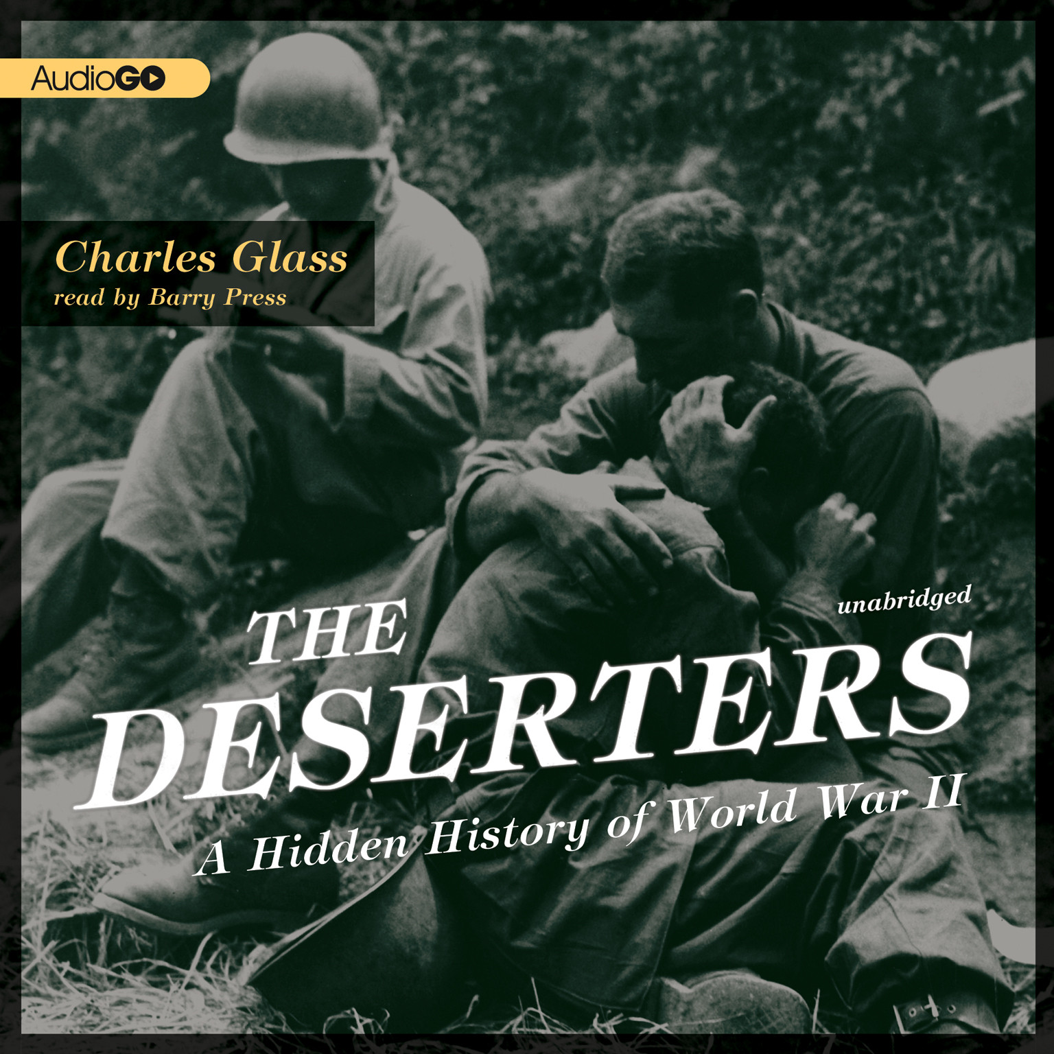Printable The Deserters: A Hidden History of World War II Audiobook Cover Art
