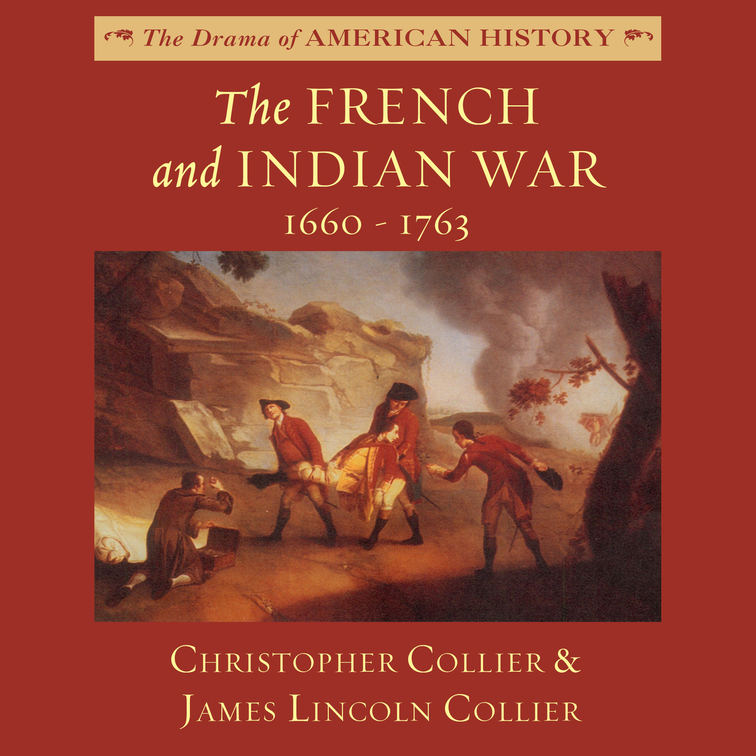 Printable The French and Indian War: 1660–1763 Audiobook Cover Art