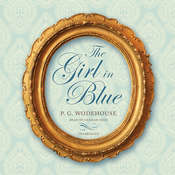 The Girl in Blue Audiobook, by P. G. Wodehouse