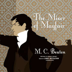 The Miser of Mayfair Audiobook, by M. C. Beaton