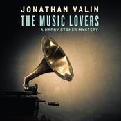 The Music Lovers: A Harry Stoner Mystery Audiobook, by Jonathan Valin