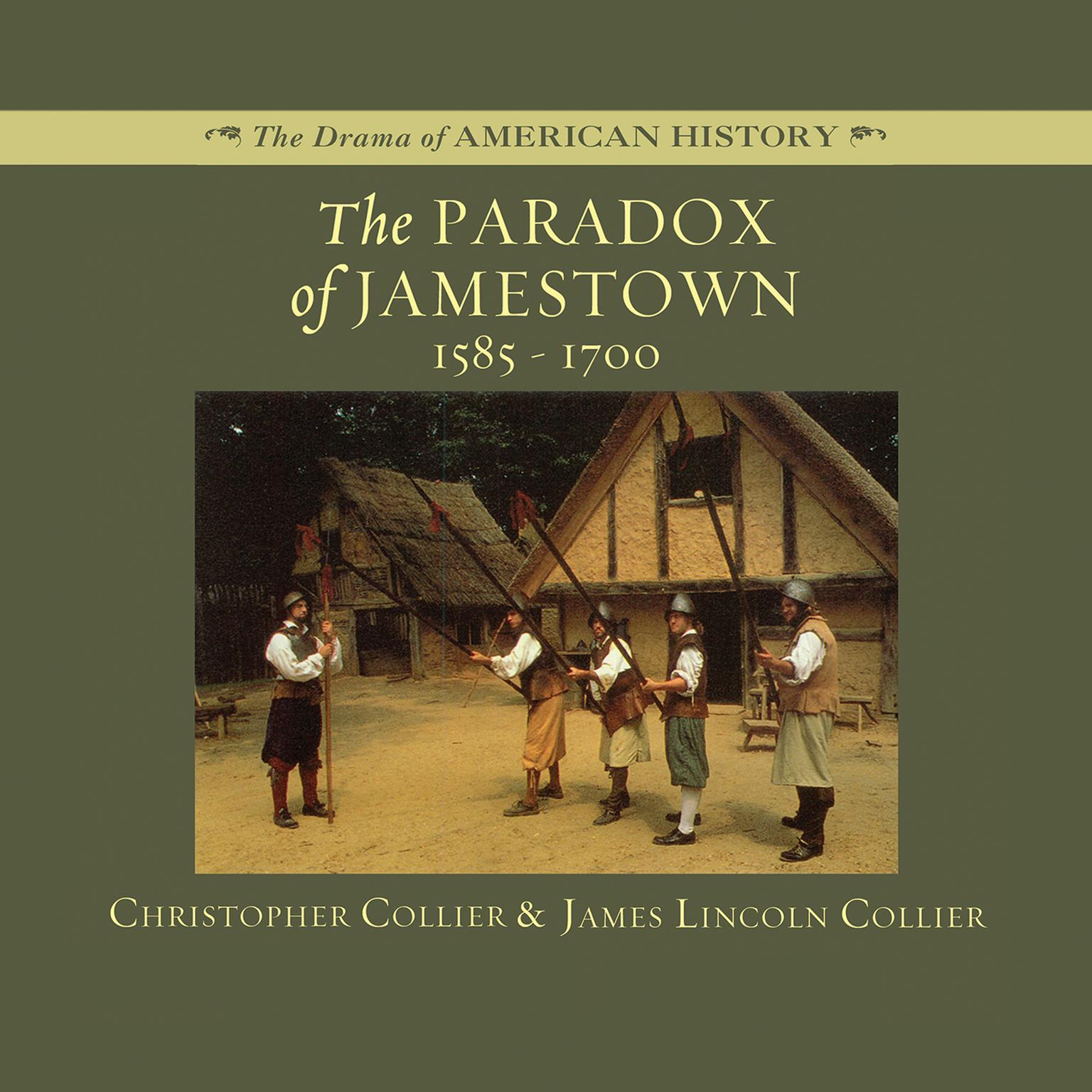 Printable The Paradox of Jamestown: 1585–1700 Audiobook Cover Art