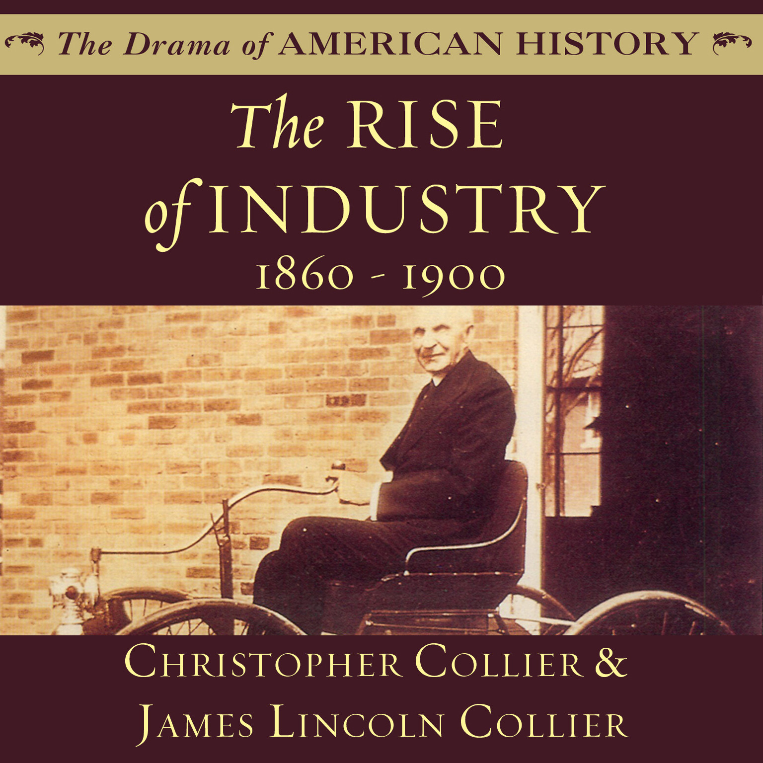 Printable The Rise of Industry: 1860–1900 Audiobook Cover Art