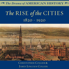 The Rise of the Cities Audiobook, by Christopher Collier, James Lincoln Collier