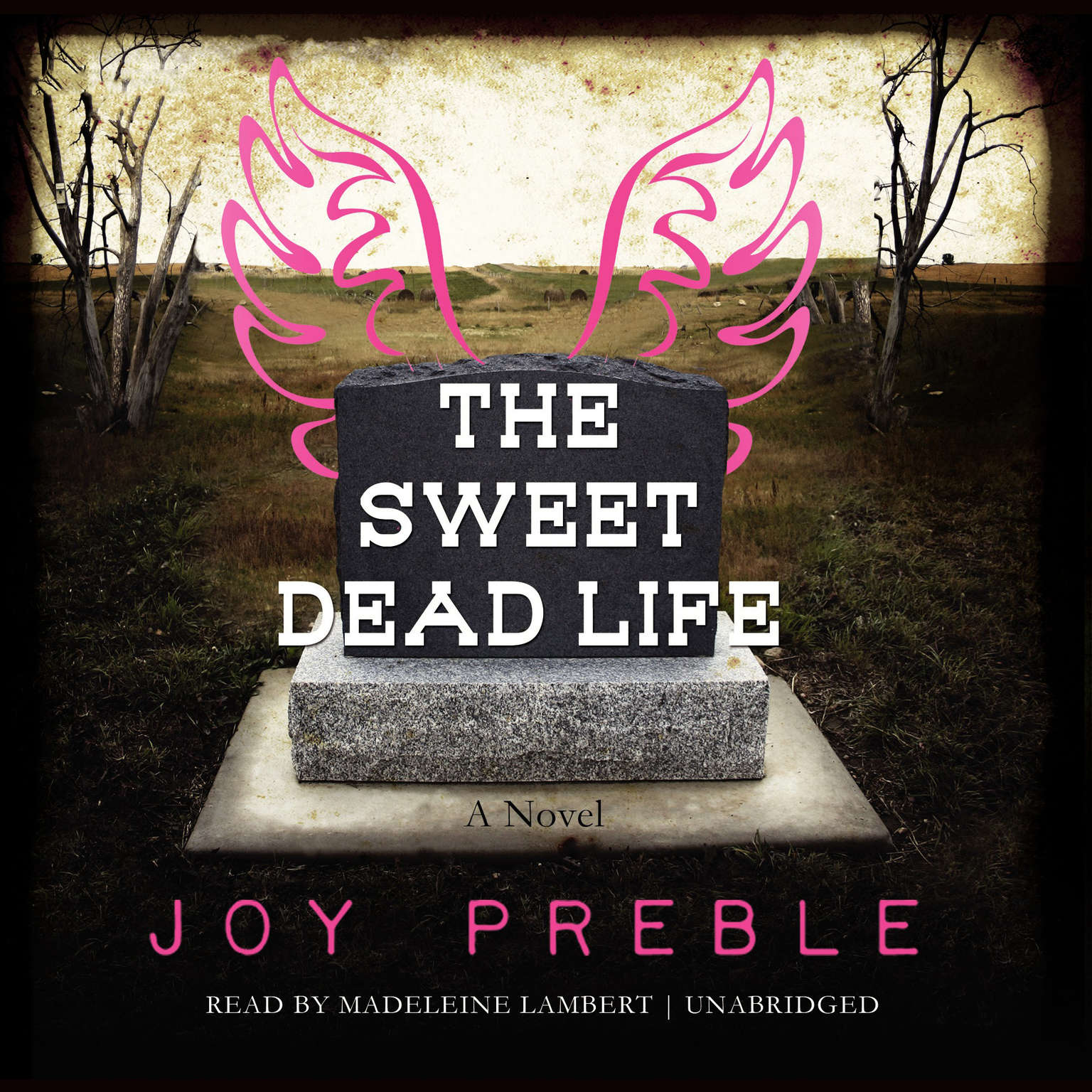 Printable The Sweet Dead Life: A Novel Audiobook Cover Art