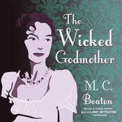 The Wicked Godmother Audiobook, by M. C. Beaton