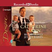 Billionaire's Jet-set Babies Audiobook, by Catherine Mann
