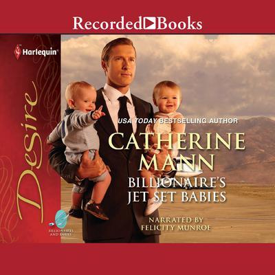 Billionaire's Jet-set Babies Audiobook, by Catherine Mann