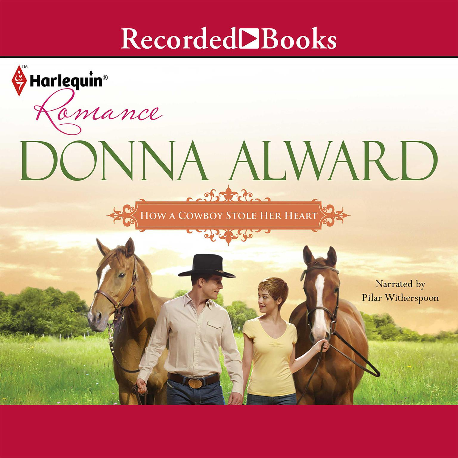 Printable How a Cowboy Stole Her Heart Audiobook Cover Art