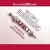 Junky Audiobook, by William S. Burroughs