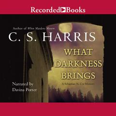 What Darkness Brings Audiobook, by C. S. Harris