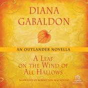 A Leaf on the Wind of All Hallows: An Outlander Novella, by Diana Gabaldon