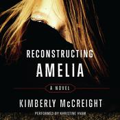 Reconstructing Amelia Audiobook, by Kimberly McCreight