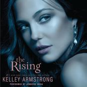 The Rising Audiobook, by Kelley Armstrong