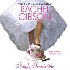 Simply Irresistible Audiobook, by Rachel Gibson