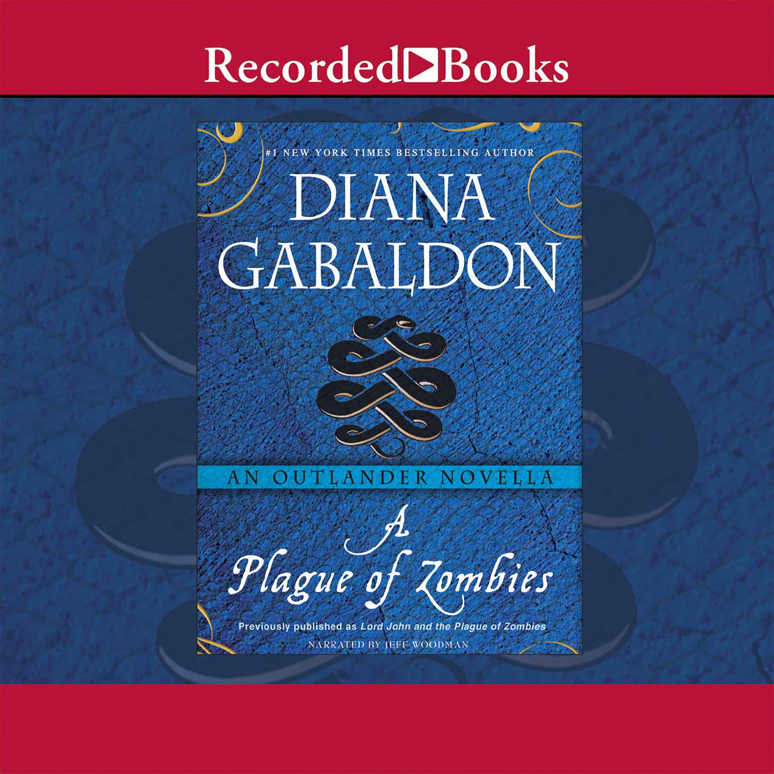 Printable A Plague of Zombies: An Outlander Novella Audiobook Cover Art