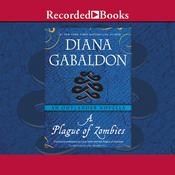 A Plague of Zombies: An Outlander Novella Audiobook, by Diana Gabaldon