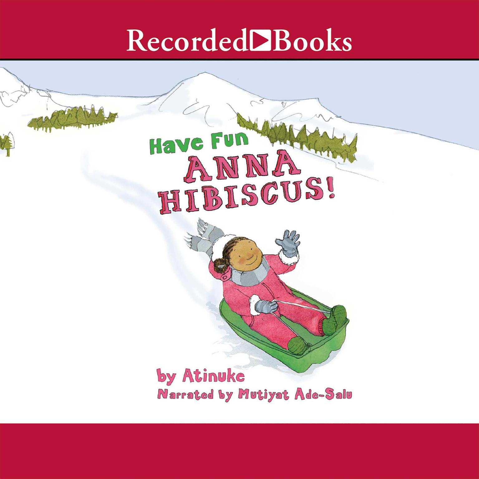 Printable Have Fun, Anna Hibiscus! Audiobook Cover Art