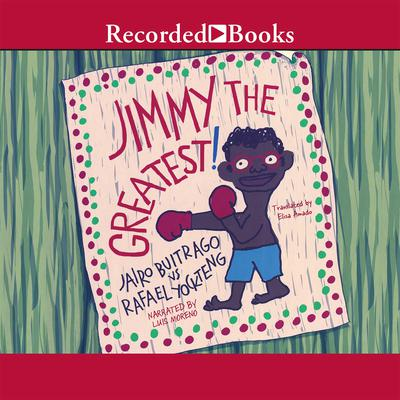Jimmy the Greatest Audiobook, by Jairo Buitrago