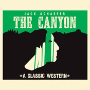 The Canyon Audiobook, by Jack Schaefer