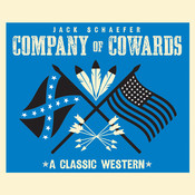 Company of Cowards Audiobook, by Jack Schaefer