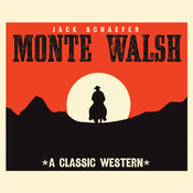 Monte Walsh Audiobook, by Jack Schaefer