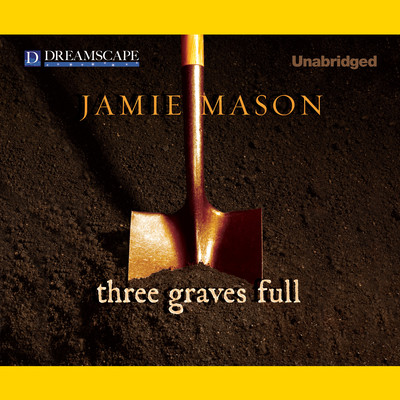 Three Graves Full Audiobook, by Jamie Mason