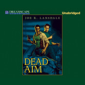 Dead Aim, by Joe R. Lansdale