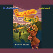 Miss Dimple Suspects Audiobook, by Mignon F. Ballard
