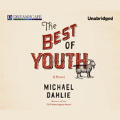 The Best of Youth Audiobook, by Michael Dahlie
