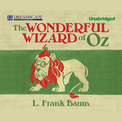 The Wonderful Wizard of Oz Audiobook, by L. Frank Baum