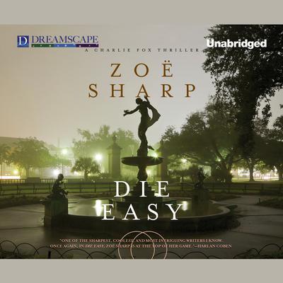 Die Easy Audiobook, by Zoë Sharp
