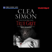 True Grey, by Clea Simon
