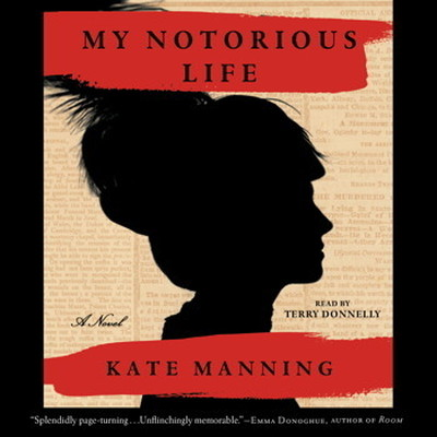 Printable My Notorious Life: A Novel Audiobook Cover Art