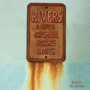 Rivers: A Novel Audiobook, by Michael Farris Smith