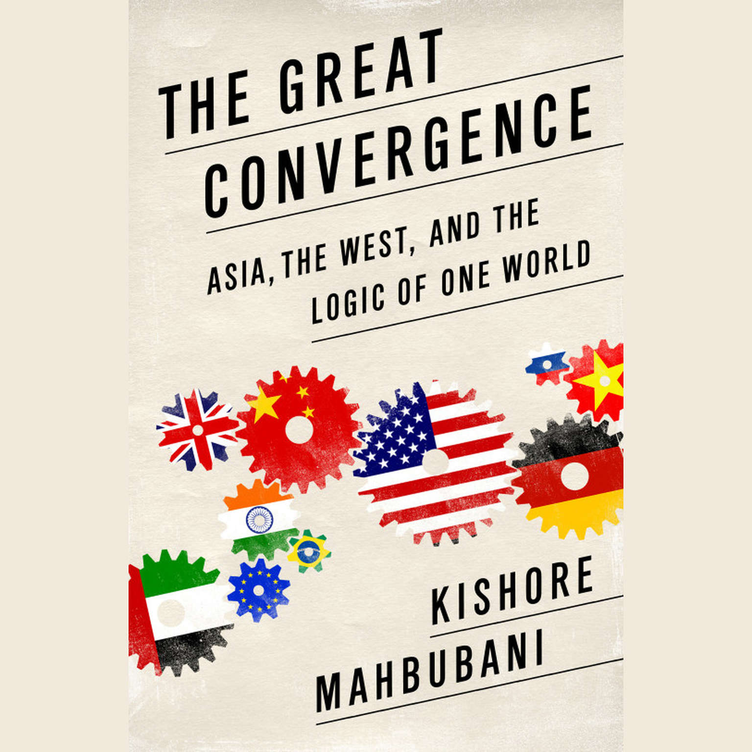 Printable The Great Convergence: Asia, the West, and the Logic of One World Audiobook Cover Art