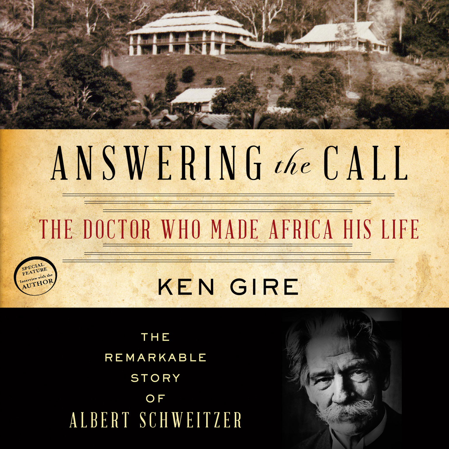 Printable Answering the Call: The Doctor Who Made Africa His Life: The Remarkable Story of Albert Schweitzer Audiobook Cover Art