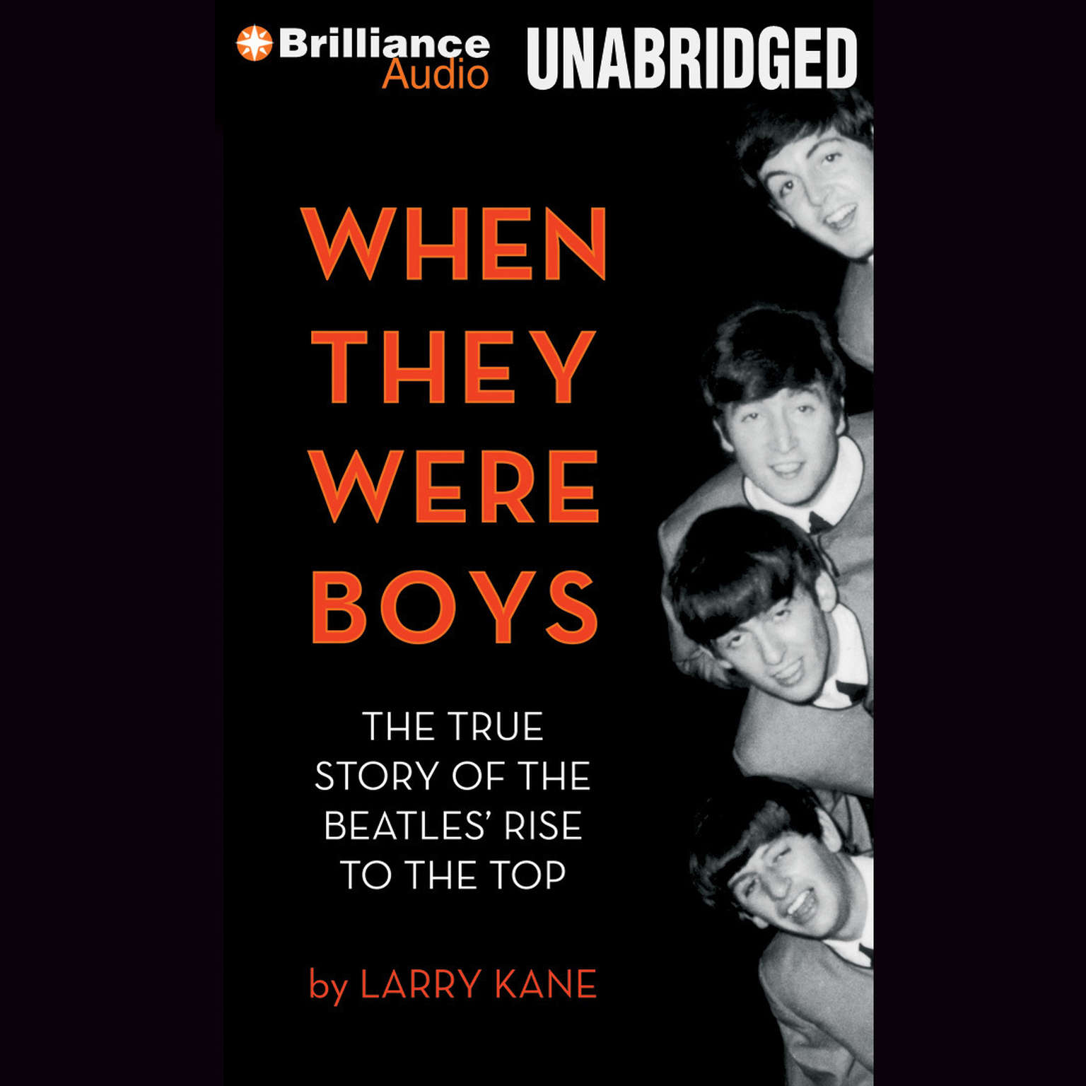 Printable When They Were Boys: The True Story of the Beatles' Rise to the Top Audiobook Cover Art