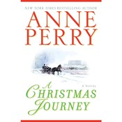 A Christmas Journey, by Anne Perry