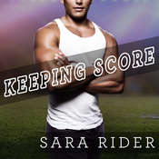 Keeping Score Audiobook, by Sara Rider