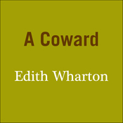 A Coward Audiobook, by Edith Wharton