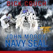 John Moody: Navy SEAL: The Kola Peninsula Conspiracy Audiobook, by Dick Couch