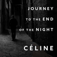 Journey to the End of the Night Audiobook, by