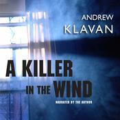 A Killer in the Wind Audiobook, by Andrew Klavan