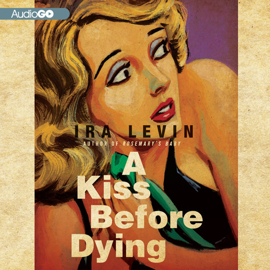 Printable A Kiss Before Dying Audiobook Cover Art