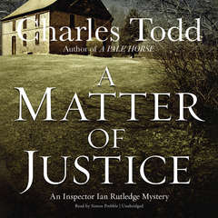A Matter of Justice Audiobook, by Charles Todd
